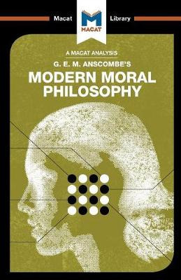 Modern Moral Philosophy - The Macat Library (Paperback)
