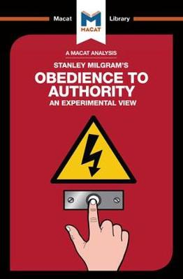Obedience to Authority - The Macat Library (Paperback)