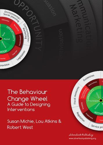 The Behaviour Change Wheel (Paperback)