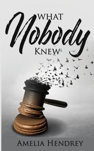What Nobody Knew (Paperback)
