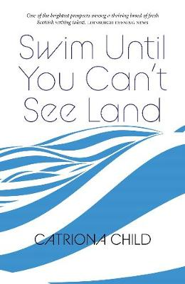 Swim Until You Can't See Land (Paperback)