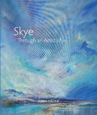 Skye Through an Artist's Eye (Paperback)