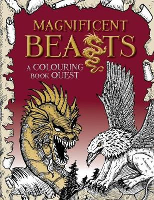 Magnificent Beasts: A Colouring Book Quest (Paperback)