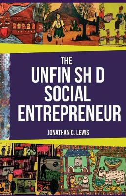 The Unfinished Social Entrepreneur (Paperback)