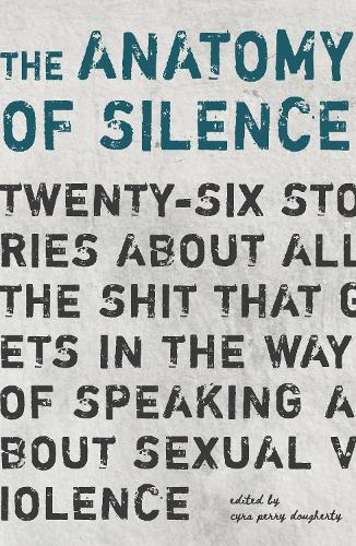 The Anatomy of Silence (Paperback)