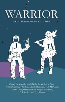 Warrior: A Collection of Short Stories (Paperback)