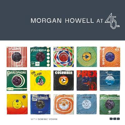 Morgan Howell at 45RPM (Hardback)
