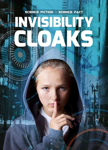 Invisibility Cloaks - Science Fiction to Science Fact (Hardback)