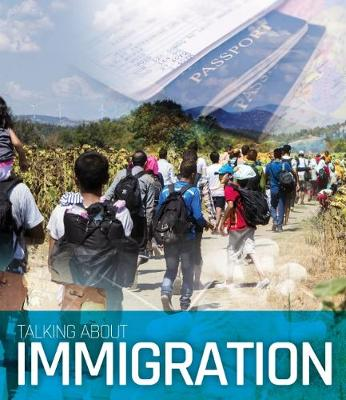 Talking About Immigration (Hardback)