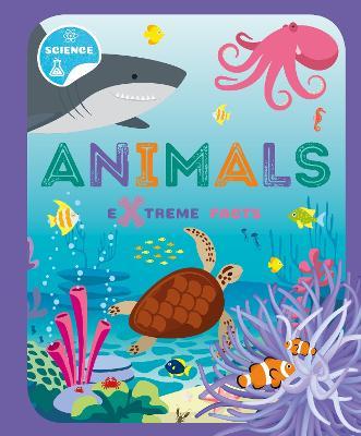 Animals - Extreme Facts (Hardback)