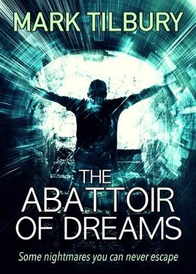 The Abattoir of Dreams (Paperback)