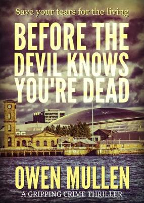 Before the Devil Knows You're Dead (Paperback)