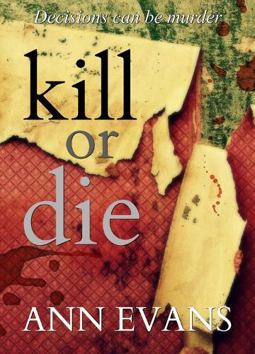 Kill or Die (Paperback)
