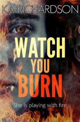 Watch You Burn (Paperback)