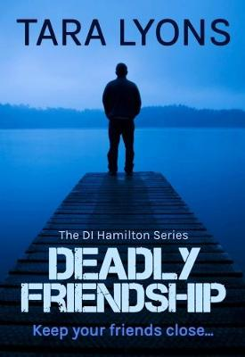 Deadly Friendship (Paperback)