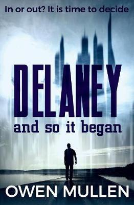 Delaney and so it began (Paperback)