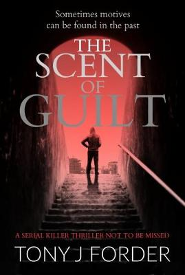The Scent Of Guilt (Paperback)