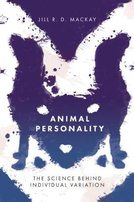 Animal Personality: The Science Behind Individual Variation (Paperback)