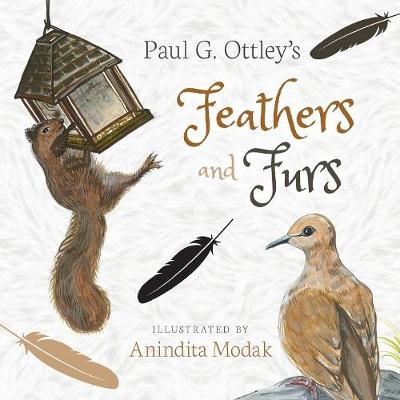 Feathers and Furs (Paperback)
