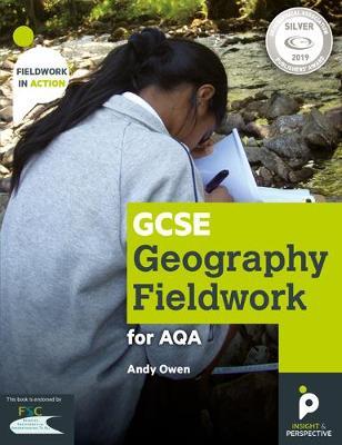 GCSE Geography Fieldwork Handbook for AQA - Fieldwork in Action 3 (Paperback)