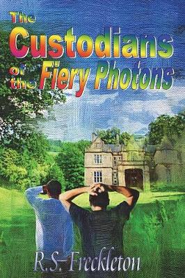 The Custodians of the Fiery Photons (Paperback)