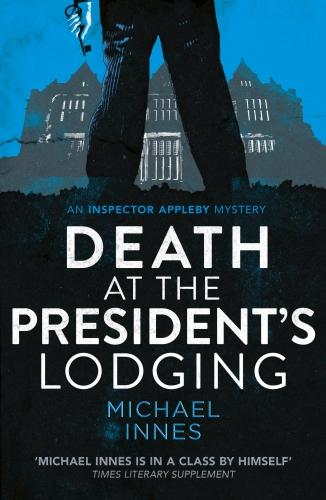 Death at the President's Lodging - Inspector Appleby 1 (Paperback)