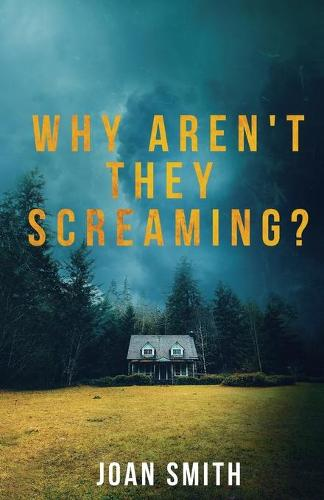 Why Aren't They Screaming? - The Loretta Lawson Mysteries (Paperback)