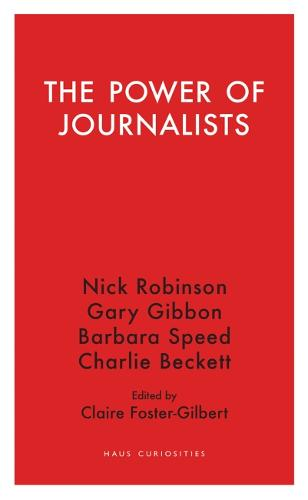 The Power of Journalists (Paperback)