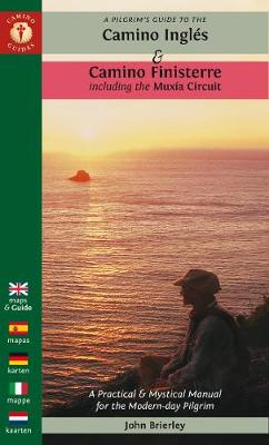 A Pilgrim's Guide to the Camino Ingles & Camino Finisterre: Including MuXia Circuit (Paperback)
