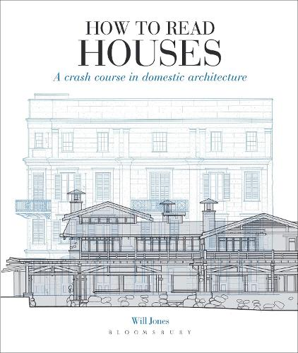 How to Read Houses: A crash course in domestic architecture - How to Read (Paperback)