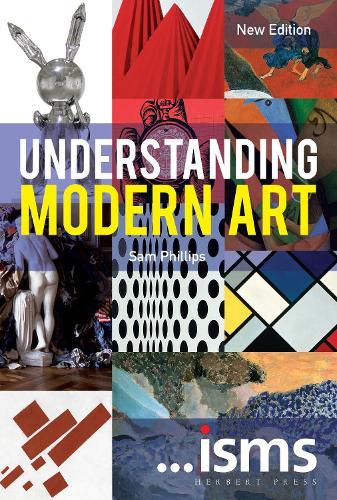 Understanding Modern Art New Edition - Isms (Paperback)