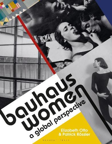 Bauhaus Women: A Global Perspective (Hardback)