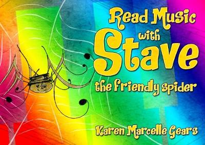 Read Music With Stave The Friendly Spider (Paperback)