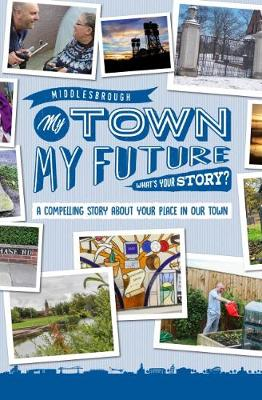 My Town My Future (Paperback)