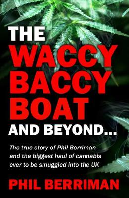 The Waccy Baccy Boat And Beyond (Paperback)