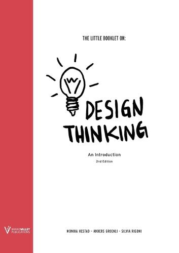 The Little Booklet on Design Thinking: An Introduction - Little Booklet on 1 (Paperback)