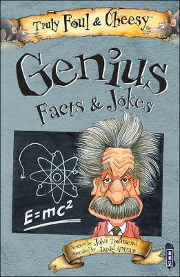 Truly Foul and Cheesy Genius Jokes and Facts Book - Truly Foul & Cheesy (Paperback)