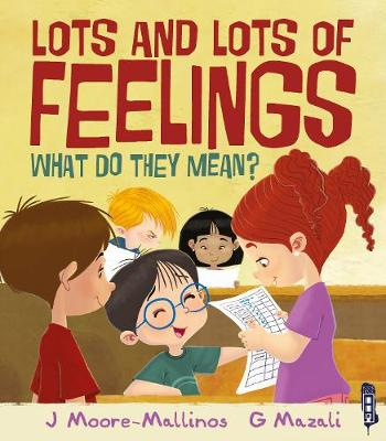 Lots and Lots of Feelings: What Do They Mean? (Paperback)