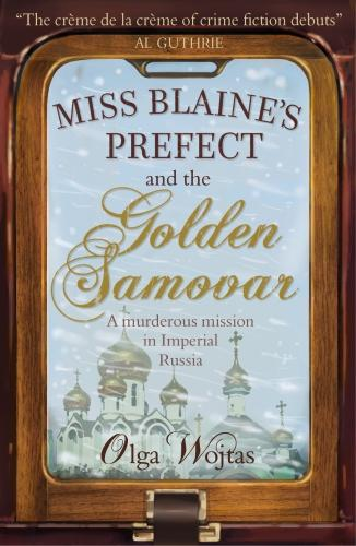 Miss Blaine's Prefect and the Golden Samovar (Paperback)