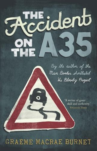 The Accident on the A35 (Paperback)
