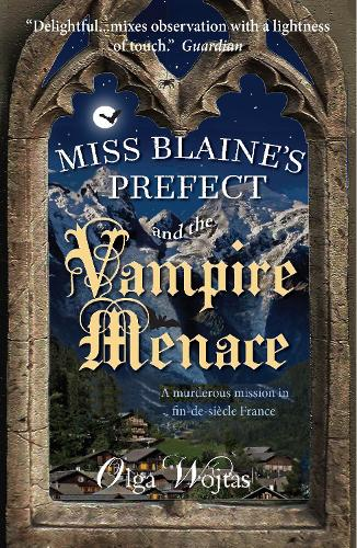 Miss Blaine's Prefect and the Vampire Menace - Miss Blaine's Prefect 2 (Paperback)