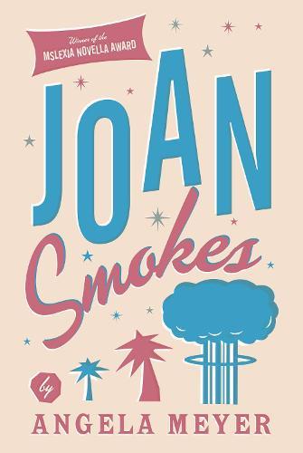 Joan Smokes (Paperback)