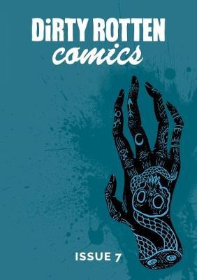 Dirty Rotten Comics: No. 7 (Paperback)