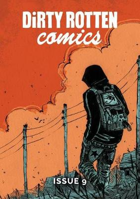 Dirty Rotten Comics: No. 9 (Paperback)