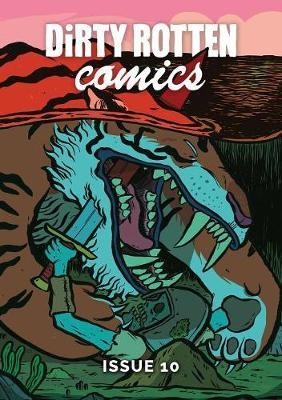 Dirty Rotten Comics #10 - Dirty Rotten Comics 10 (Paperback)