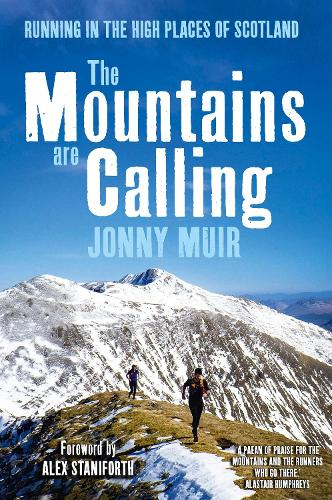 The Mountains are Calling: Running in the High Places of Scotland (Hardback)