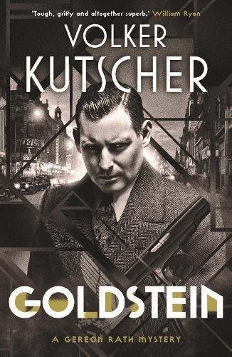 Goldstein - A Gereon Rath Mystery (Paperback)