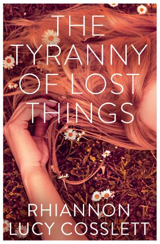 The Tyranny of Lost Things (Paperback)