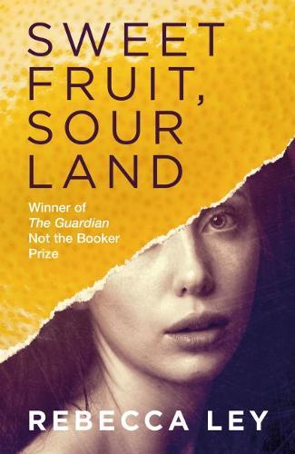 Sweet Fruit, Sour Land (Paperback)