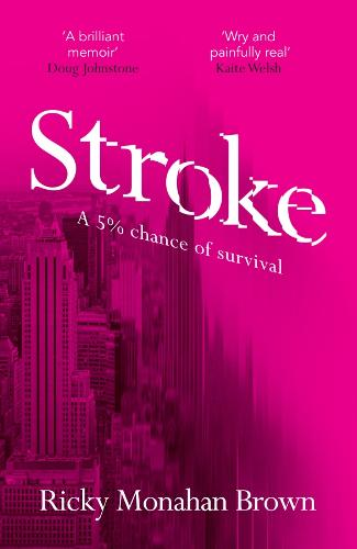 Stroke: A 5% Chance of Survival (Paperback)